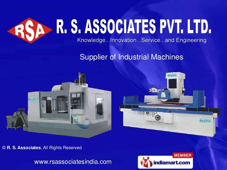 Supplier of Industrial Machines© R. S. Associates, All Rights Reserved               www.rsassociatesindia.com