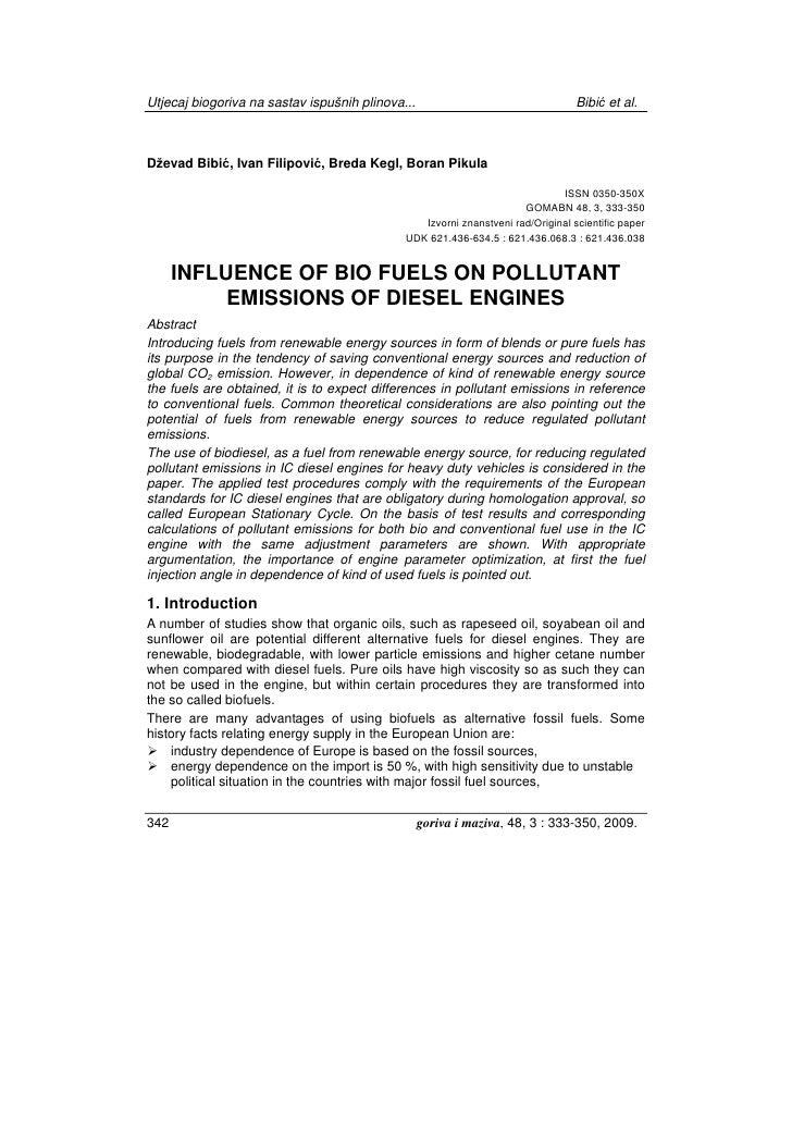 Influence of Bio Fuels on Pollutant Emissions of Diesel Engines