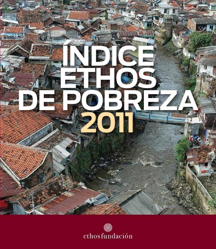 Índice   ethosde Pobreza     2011
