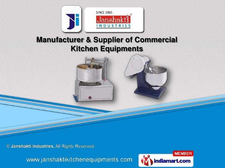 Manufacturer & Supplier of Commercial        Kitchen Equipments