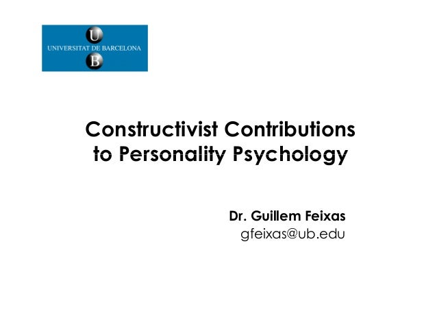 Constructivist Contributions to personality psychology