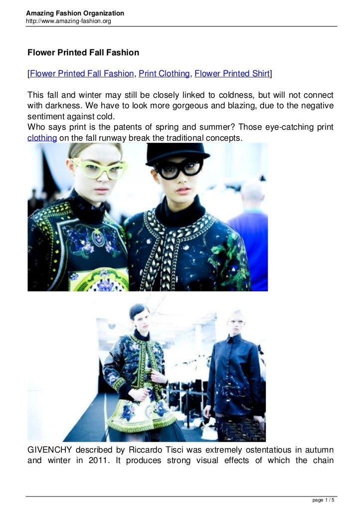 Amazing Fashion Organizationhttp://www.amazing-fashion.orgFlower Printed Fall Fashion[Flower Printed Fall Fashion, Print C...