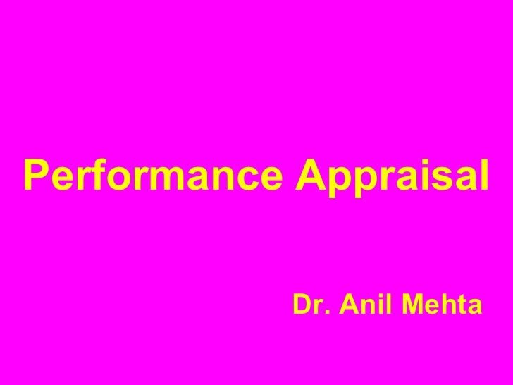 Performance Appraisal Dr. Anil   Mehta
