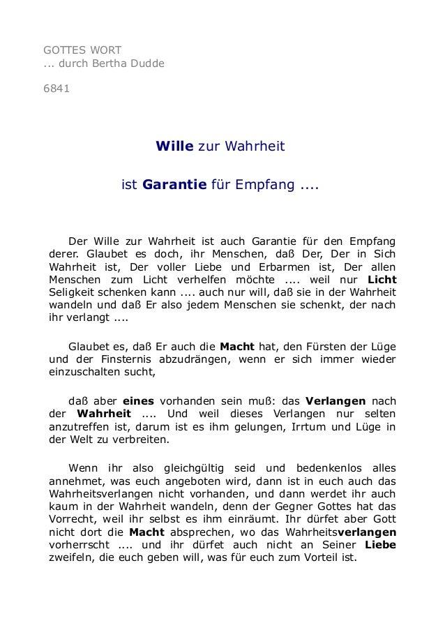 GOTTES WORT  ... durch Bertha Dudde  6841  Wille zur Wahrheit  ist Garantie für Empfang ....  Der Wille zur Wahrheit ist a...