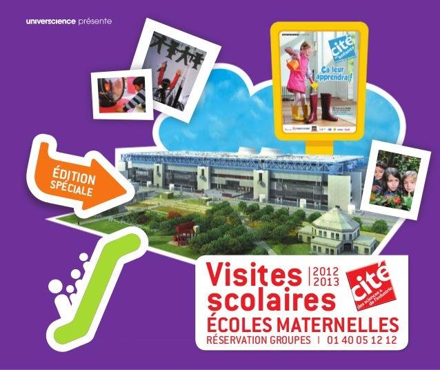 ÉDITIONSPÉCIA      LE           Visites I           2012                               2013           scolaires           ...
