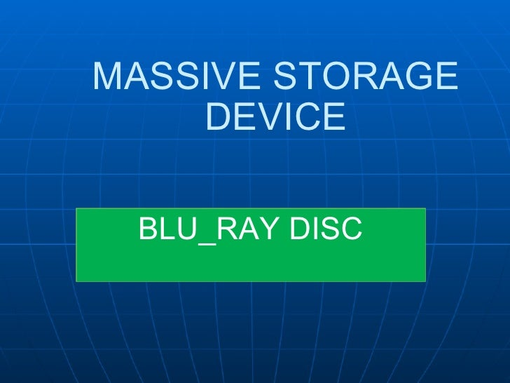 MASSIVE STORAGE DEVICE BLU_RAY DISC
