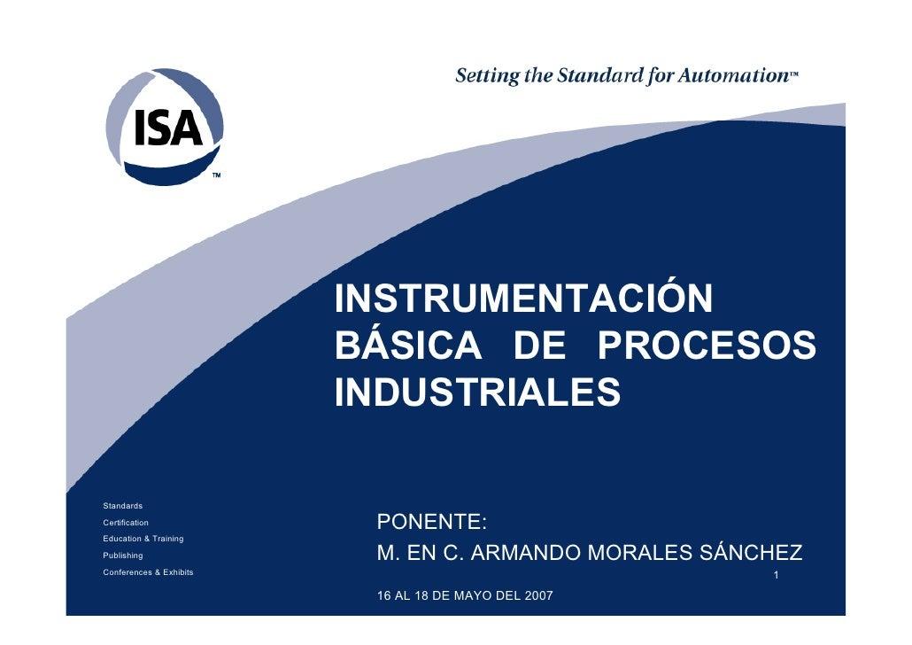 INSTRUMENTACIÓN                         BÁSICA DE PROCESOS                         INDUSTRIALESStandardsCertification     ...