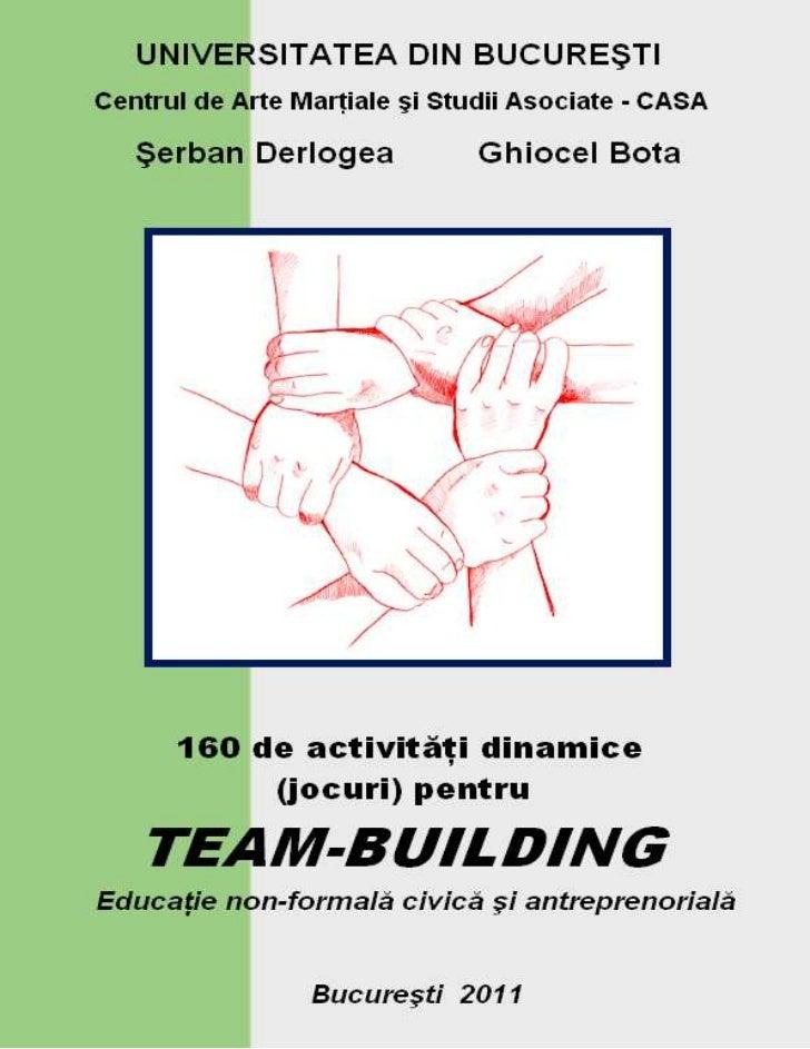 UNIVERSITATEA DIN BUCUREŞTICentrul de Arte Marţiale şi Studii Asociate - CASA  Şerban Derlogea                     Ghiocel...