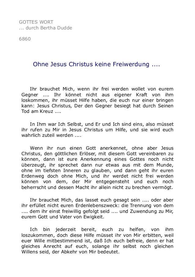 GOTTES WORT  ... durch Bertha Dudde  6860  Ohne Jesus Christus keine Freiwerdung ....  Ihr brauchet Mich, wenn ihr frei we...