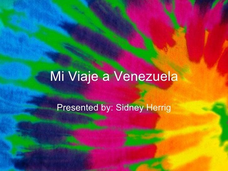 Mi Viaje a Venezuela