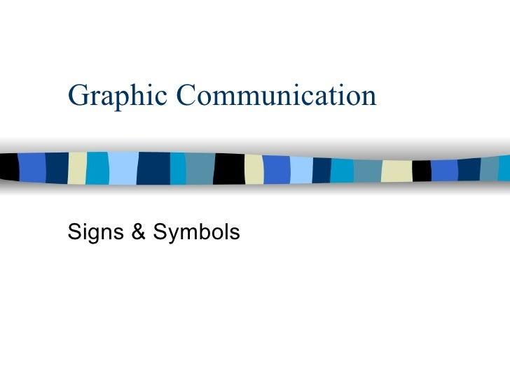 Graphic Communication Signs & Symbols