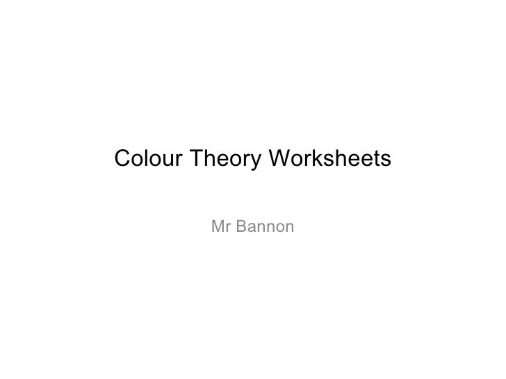 Colour Theory Worksheets Mr Bannon