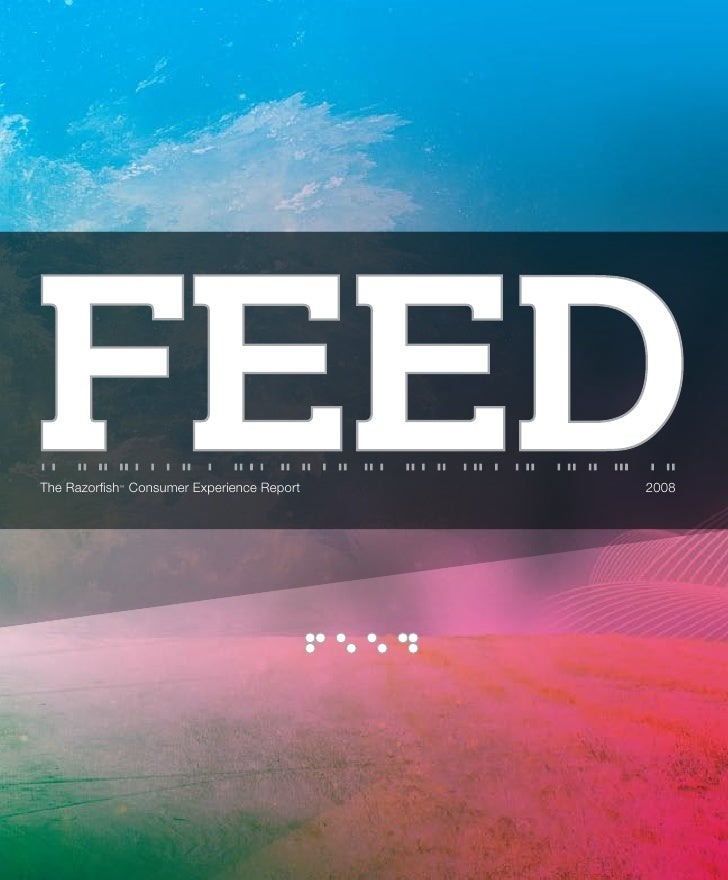 Feed- The Razorfish Consumer Experience Report
