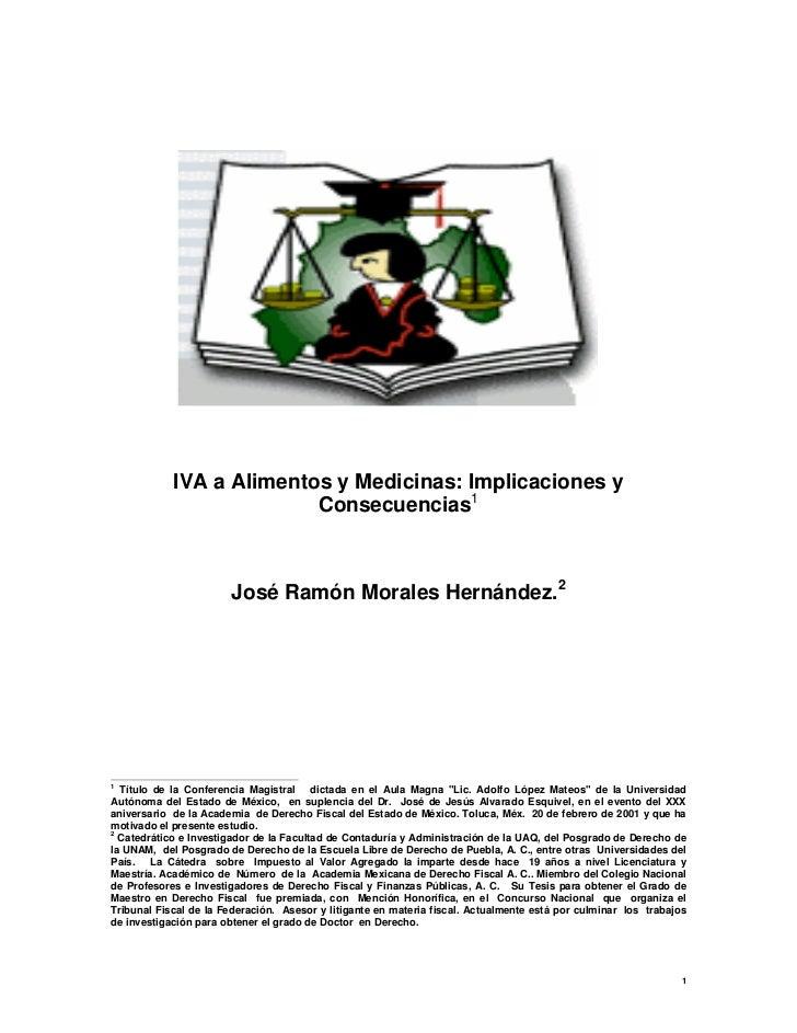IVA a Alimentos y Medicinas: Implicaciones y                          Consecuencias1                       José Ramón Mora...