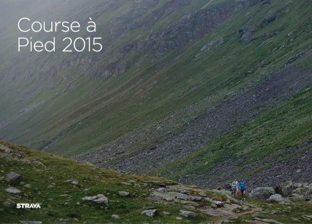 Strava Insights 2015 révèle le paysage running en France
