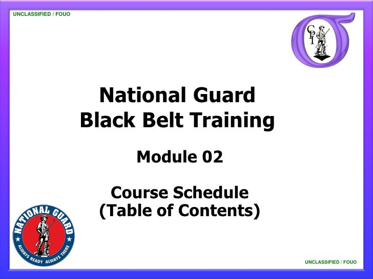 UNCLASSIFIED / FOUO   UNCLASSIFIED / FOUO                           National Guard                         Black Belt Trai...