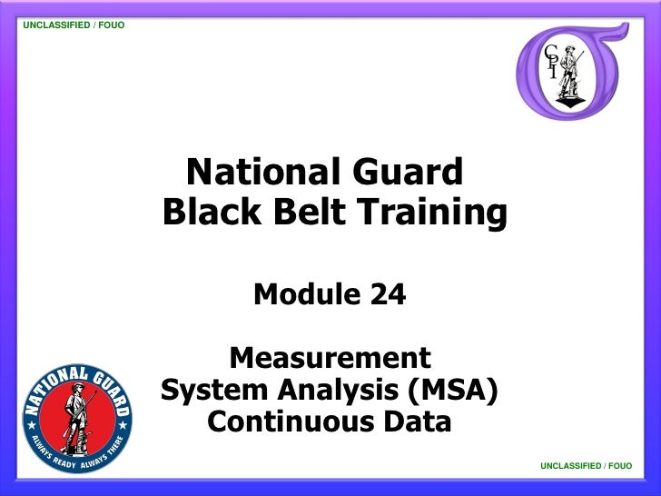 UNCLASSIFIED / FOUO   UNCLASSIFIED / FOUO                          National Guard                         Black Belt Train...