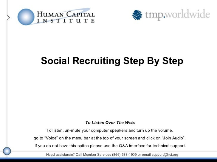 Need assistance? Call Member Services (866) 538-1909 or email  [email_address] Social Recruiting Step By Step To Listen Ov...