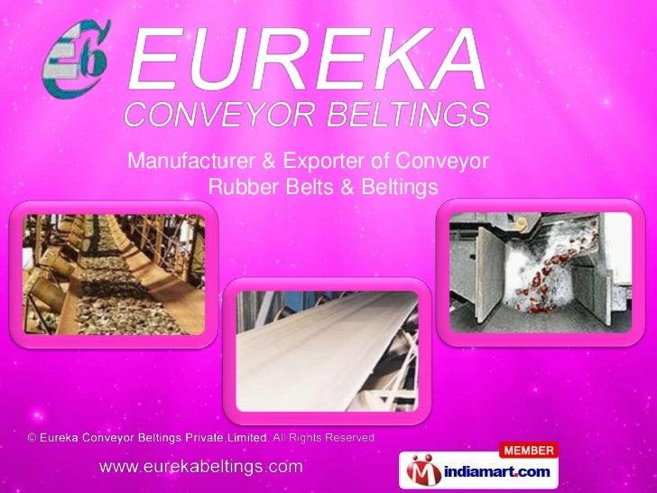 Manufacturer & Exporter of Conveyor       Rubber Belts & Beltings