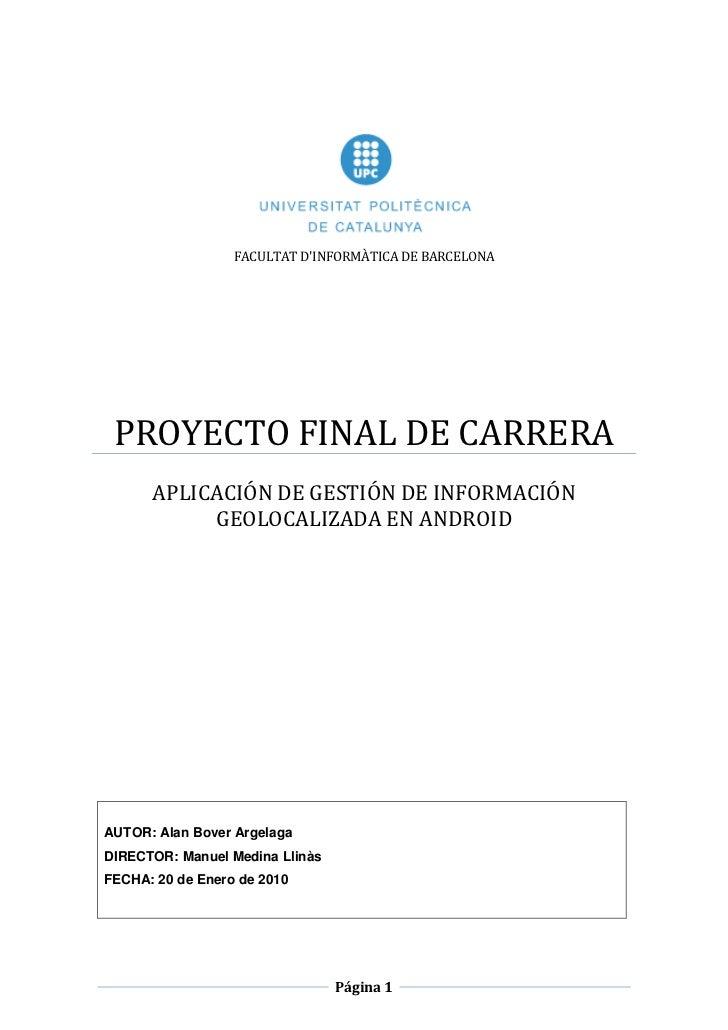FACULTAT DINFORMÀTICA DE BARCELONA PROYECTO FINAL DE CARRERA      APLICACIÓN DE GESTIÓN DE INFORMACIÓN           GEOLOCALI...