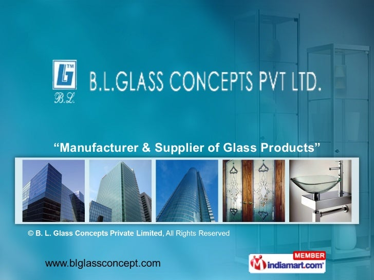 """ Manufacturer & Supplier of Glass Products"""
