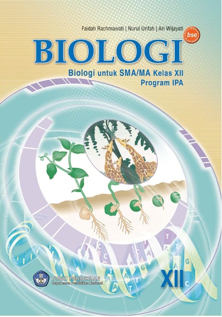 Bse-biologi-kls-12-metabolisme-materi-genetik-reproduksi-as-evolusi-bioteknologi-published-by-biarmy harry