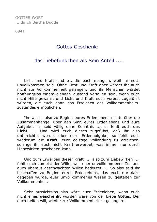 GOTTES WORT  ... durch Bertha Dudde  6941  Gottes Geschenk:  das Liebefünkchen als Sein Anteil ....  Licht und Kraft sind ...