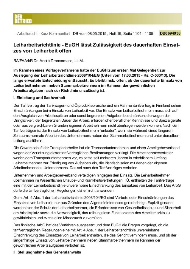 Arbeitsrecht Kurz Kommentiert DB vom 08.05.2015 , Heft 19, Seite 1104 - 1105 DB0694938 Leiharbeitsrichtlinie - EuGH lässt ...