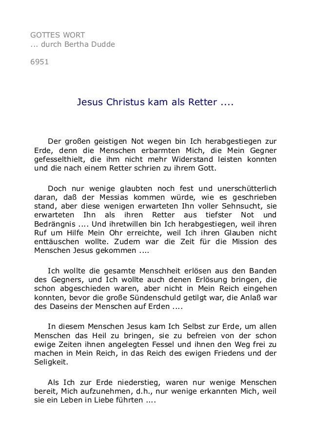 GOTTES WORT  ... durch Bertha Dudde  6951  Jesus Christus kam als Retter ....  Der großen geistigen Not wegen bin Ich hera...