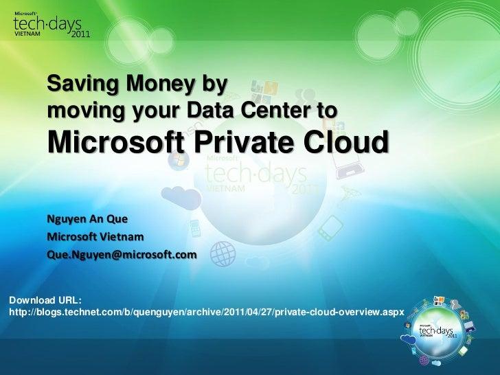 69541868 saving-money-using-private-cloud-tech days
