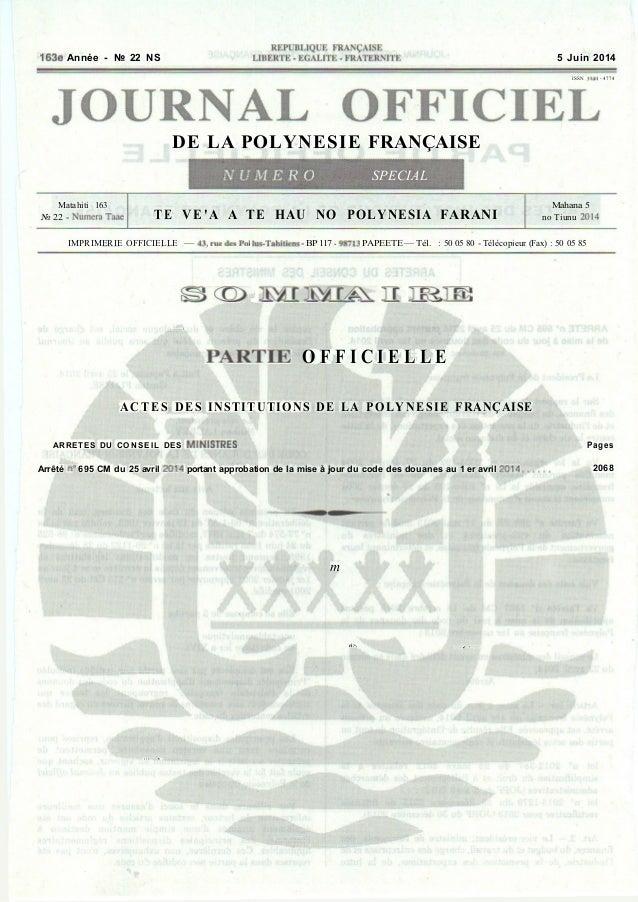 163e Année - № 22 NS 5 Juin 2014 ISSN 114» -4774 DE LA POLYNESIE FRANÇ AISE NUMERO SPECIAL Matahiti 163 № 22 - Numera Taae...