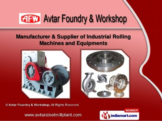 Manufacturer & Supplier of Industrial Rolling        Machines and Equipments