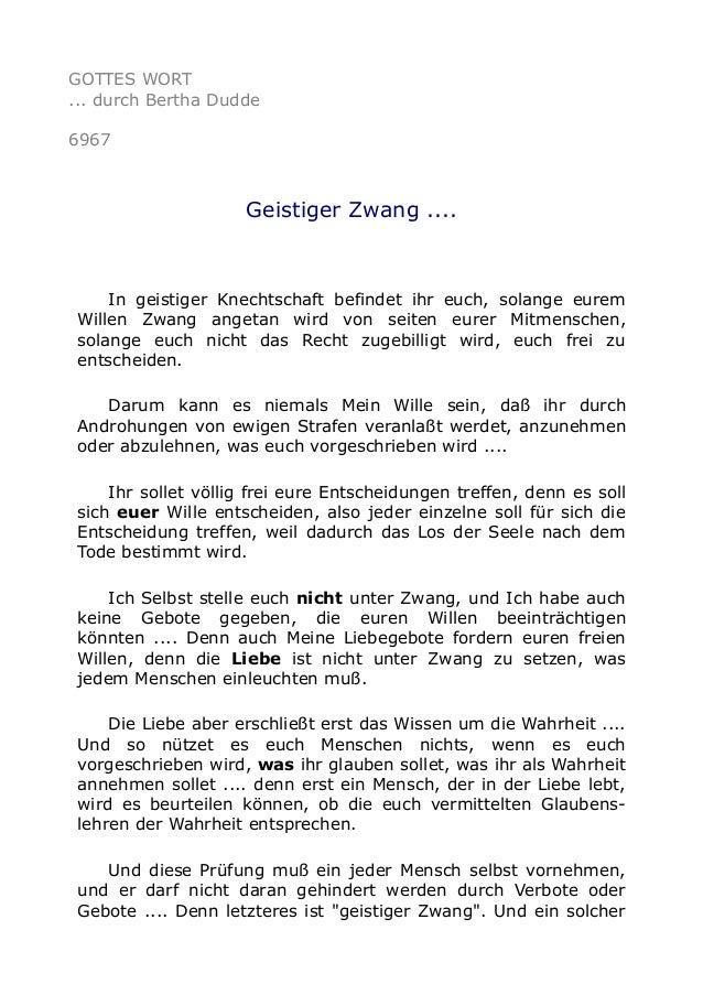 GOTTES WORT  ... durch Bertha Dudde  6967  Geistiger Zwang ....  In geistiger Knechtschaft befindet ihr euch, solange eure...