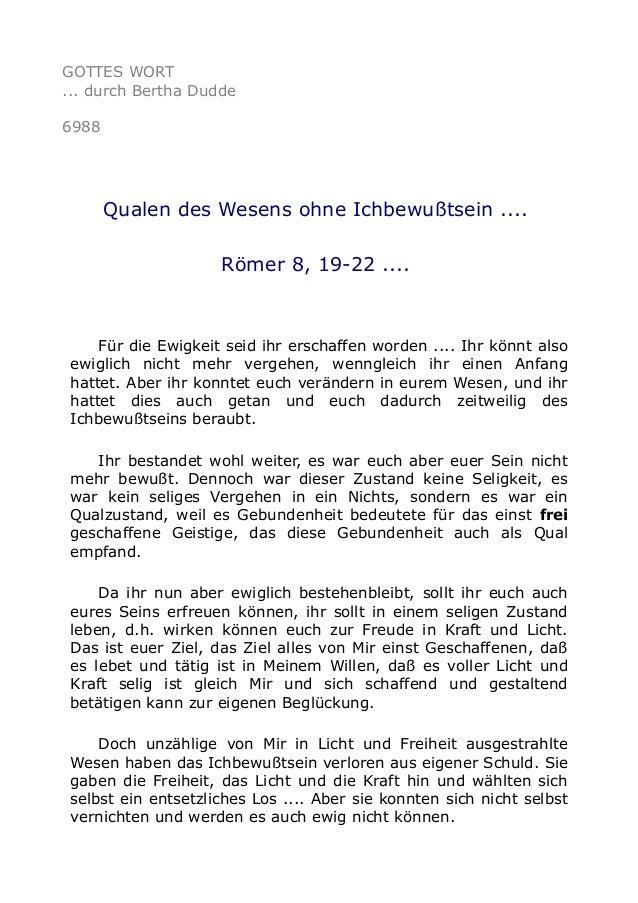 GOTTES WORT  ... durch Bertha Dudde  6988  Qualen des Wesens ohne Ichbewußtsein ....  Römer 8, 19-22 ....  Für die Ewigkei...