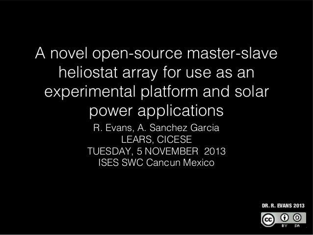 A novel open-source master-slave heliostat