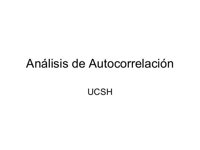 Análisis de Autocorrelación UCSH