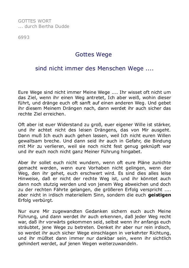 GOTTES WORT  ... durch Bertha Dudde  6993  Gottes Wege  sind nicht immer des Menschen Wege ....  Eure Wege sind nicht imme...