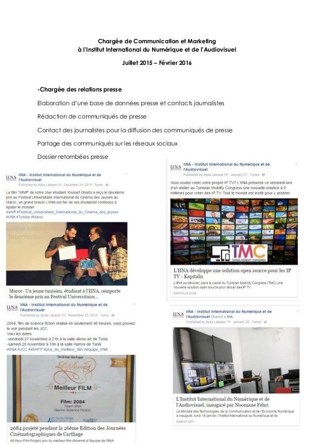 Chargée de Communication et Marketing à l'Institut International du Numérique et de l'Audiovisuel Juillet 2015 – Février 2...