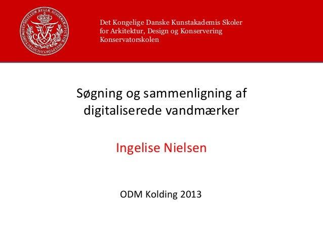 69 Ingelise Nielsen, Vandmærker