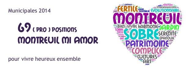 Municipales 2014  69 ( pro ) positions  Montreuil mI amor pour vivre heureux ensemble