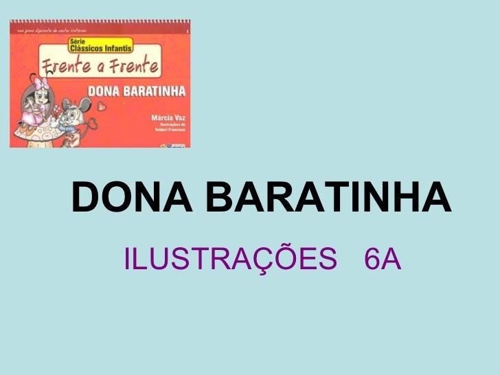 DONA BARATINHA ILUSTRAÇÕES 6A