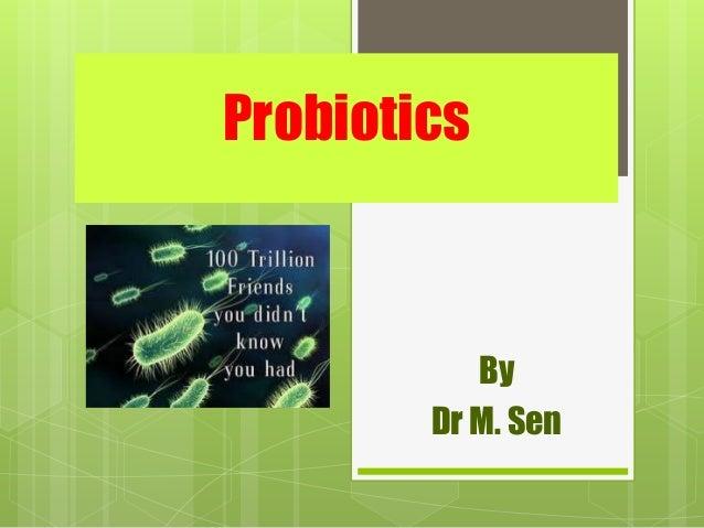 6a. probiotics