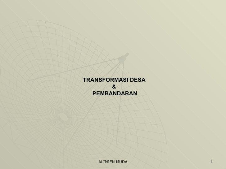 TRANSFORMASI DESA  &  PEMBANDARAN
