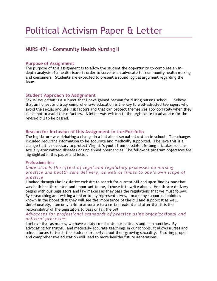 Political Activism Paper & Letter<br />NURS 471 – Community Health Nursing II<br />Purpose of Assignment<br />The purpose ...