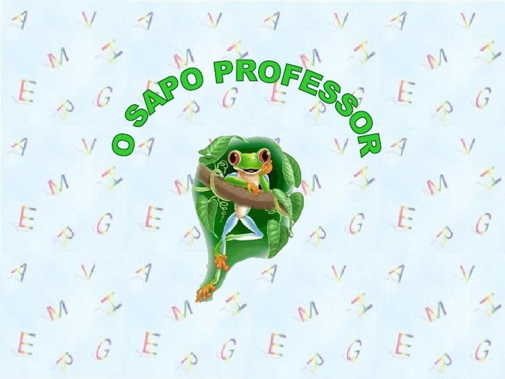 O SAPO PROFESSOR