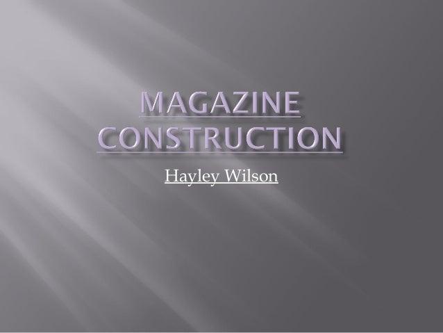 Magazine Construction