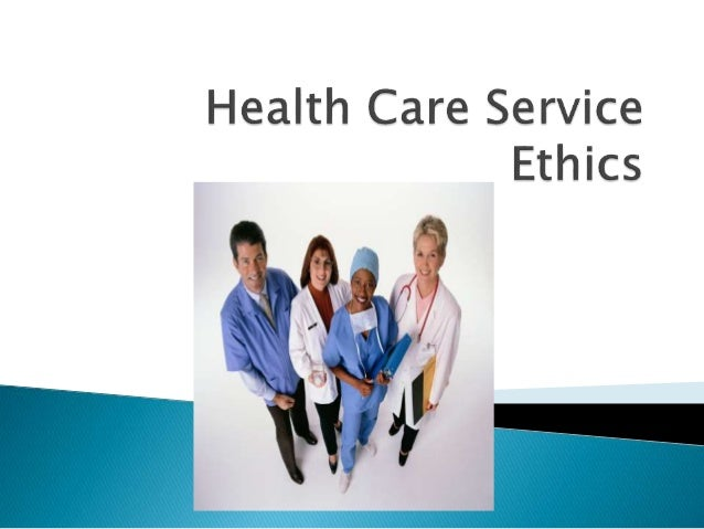 ethics in healthcare Issues shehnaz a sheikh the importance of ethics in health care system abstract ethics form the base ground of values which differ from one culture to another.