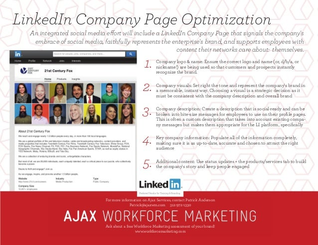 LinkedIn Company Page Optimization For more information on Ajax Services, contact Patrick Anderson Patrick@ajaxwm.com 312-...