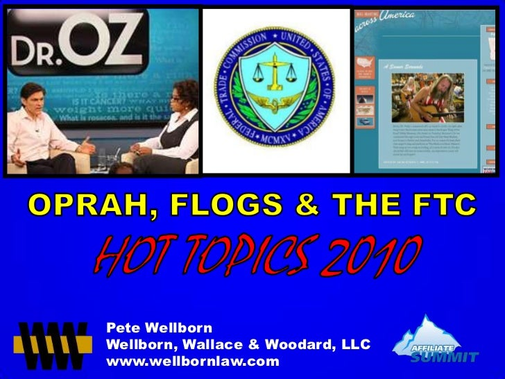 Oprah, Flogs and FTC: Hot Topics 2010