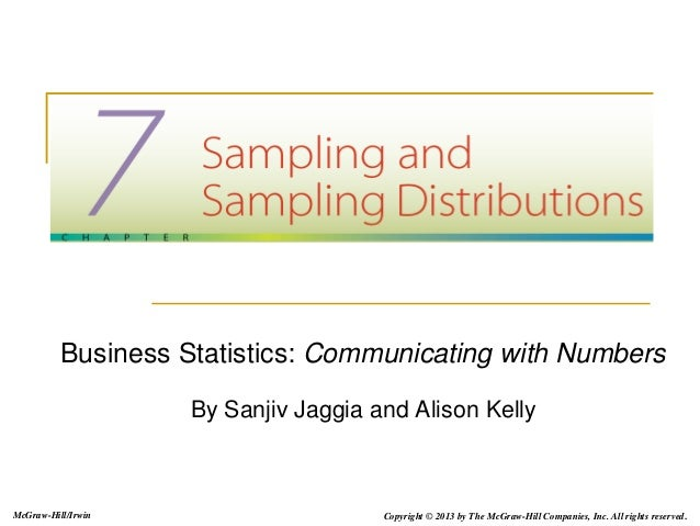 Business Statistics: Communicating with Numbers By Sanjiv Jaggia and Alison Kelly McGraw-Hill/Irwin Copyright © 2013 by Th...